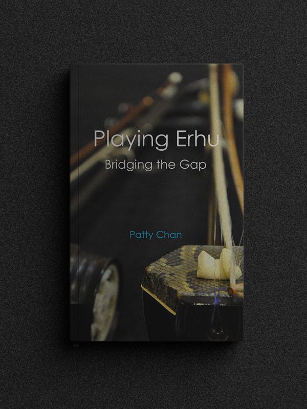 Playing erhu - Bridging the Gap book