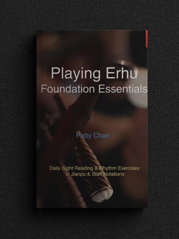 Playing Erhu - Foundation Essentials